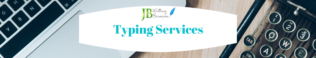 Typing Services Ireland | JB Writing Services